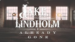 Already Gone - Jake Lindholm