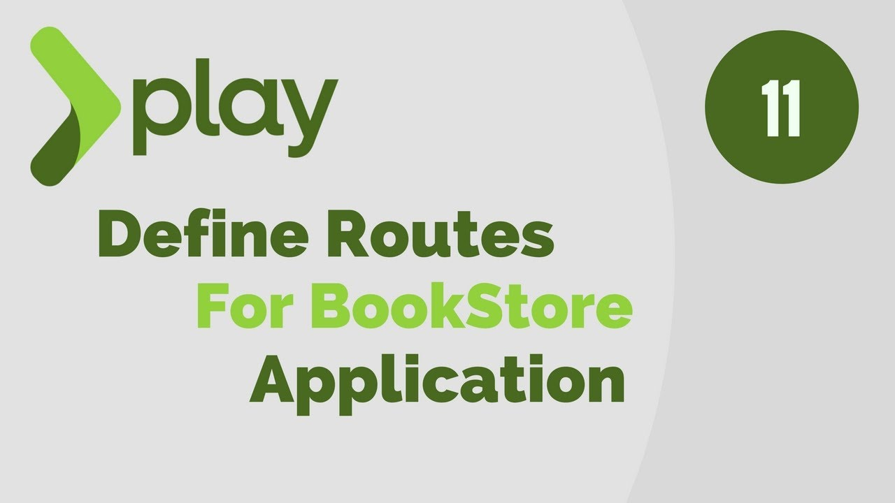Play Framework Tutorial # 11 | Define Routes for Book Store App in Play Framework