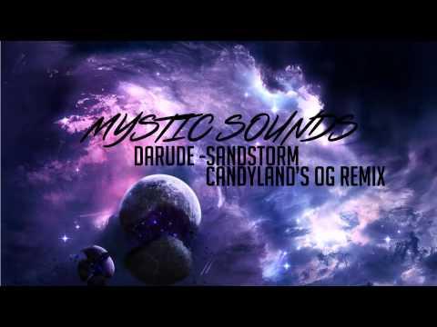 Darude - Sandstorm (Candlyland's OG Remix) (Bass Boost) HD