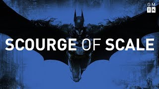 Arkham Knight and the Scourge of Scale | Game Maker's Toolkit