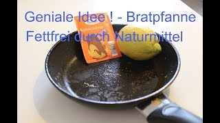 Bratpfanne Blitzschnell Sauber mit Naturmittel ! Clean the Frypan with natural ingredients