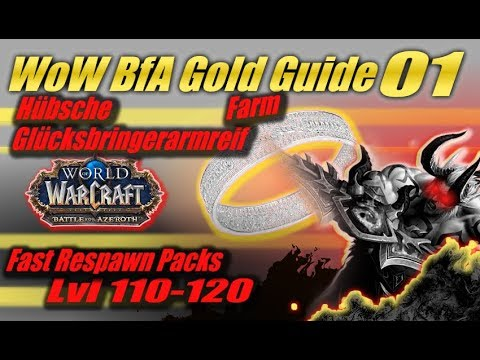 Hübsche Glücksbringerarmreif Farm 2019 #1 | Fast Respawn Packs | Lvl  110-120 | WoW Gold Guide BfA