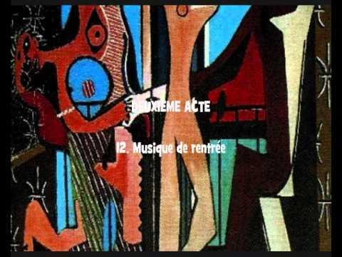 Erik Satie: Relâche (Complete ballet) (1924)