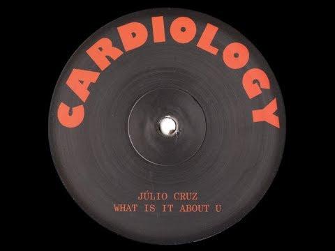 Júlio Cruz – What Is It About U (Cardiology 02) #cardiology
