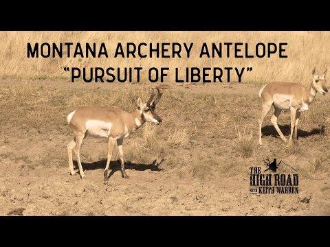 "Montana Archery Antelope | ""Pursuit of Liberty"""