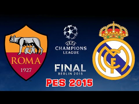 PES 2015 - UCL Final - Real Madrid vs AS Roma - Full Match HD