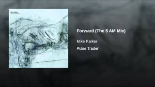 Forward (The 5 AM Mix)