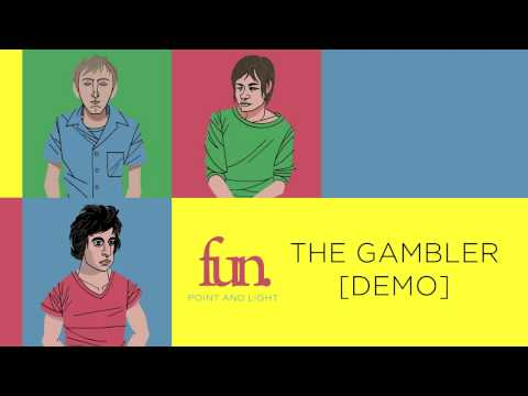 fun. - The Gambler [Demo]