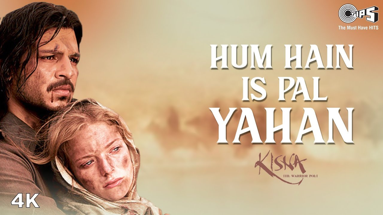 Kisna: Hum Hain Is Pal Yahan   A.R. Rahman   Vivek Oberoi   Udit Narayan   Most Romantic Hindi Songs