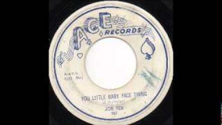 JOE TEX - YOU LITTLE BABY FACE THING