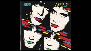 KISS Asylum - Who Wants to Be Lonely