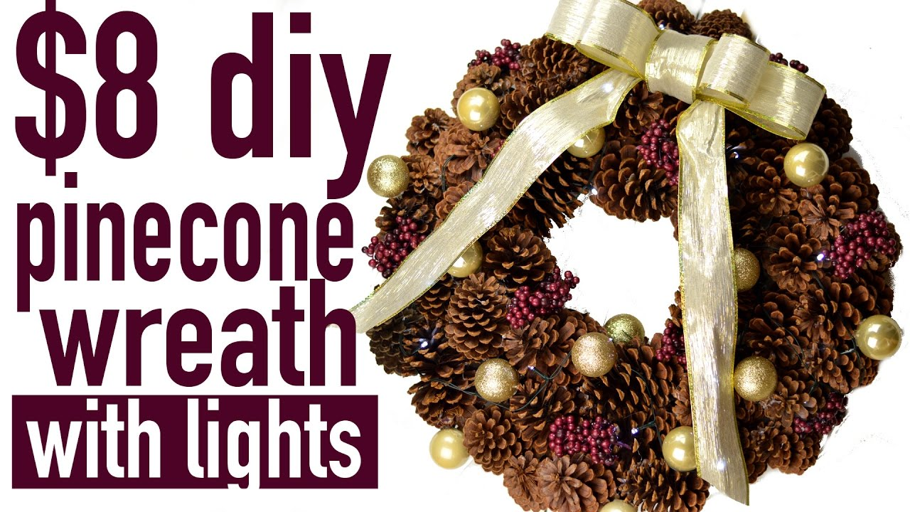 DIY PINECONE WREATH WITH LIGHTS UNDER $8 TO MAKE