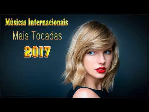 Músicas Internacionais Mais Tocadas 2017♫ Músicas Pop Internacionais 2017 ♫ Melhores musicas 2017