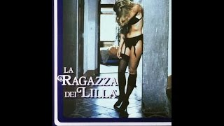 Video LA RAGAZZA DEI LILLA' (1985) Film Giallo con Brigitta Boccoli download MP3, 3GP, MP4, WEBM, AVI, FLV November 2017