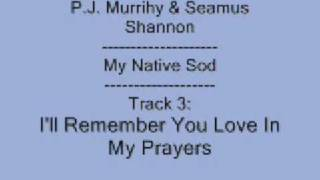 Play I'll Remember You Love In My Prayers