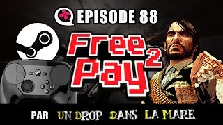 Free2Pay #88 : Steam Machines ?, FM Brexit et Red Hype Redemption