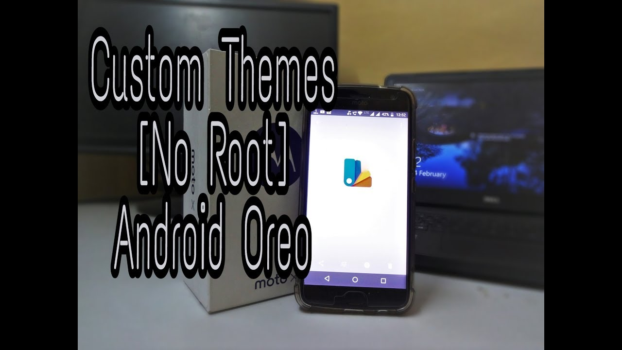 Custom Themes on Android Oreo 8 0 [ NO Root] With Substratum & Andromeda