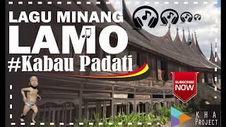 """LAGU MINANG LAMO """"Kabau Padati"""""""