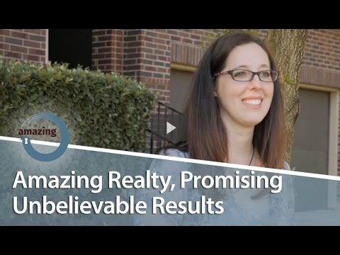 Austin Real Estate Agent: Amazing Realty, promising unbelievable results