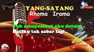 YANG (SAYANG)-Rhoma Irama Karaoke Dangdut tanpa vokal