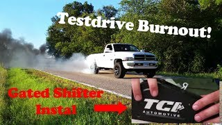 TCI Outlaw Shifter Install on a 96 Cummins??   !HUGE BURNOUT! YouTube Videos