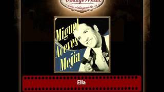 Miguel Aceves Mejía – Ella