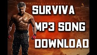 Vivegam - Surviva Mp3 Song to Download  | Ajith Kumar | Anirudh Ravichander | Siva