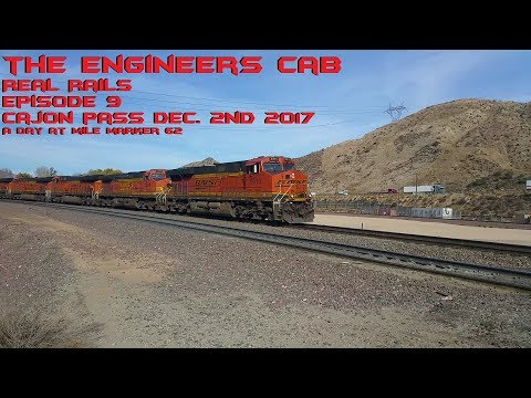 Cajon Pass  A Day at  Mile Marker 62.8 Cross Over Dec. 2nd 2017 Episode 9 :  TEC Real Rails Cajon