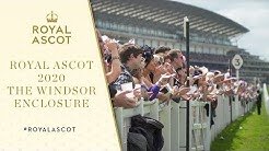 Royal Ascot 2020 | The Windsor Enclosure