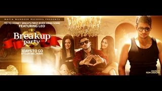 Breakup Party- Teaser Leo Feat Yo Yo Honey Singh Brand New Songs 2016 HD