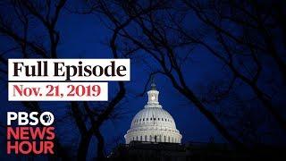 PBS NewsHour West Live Episode, Nov. 21, 2019