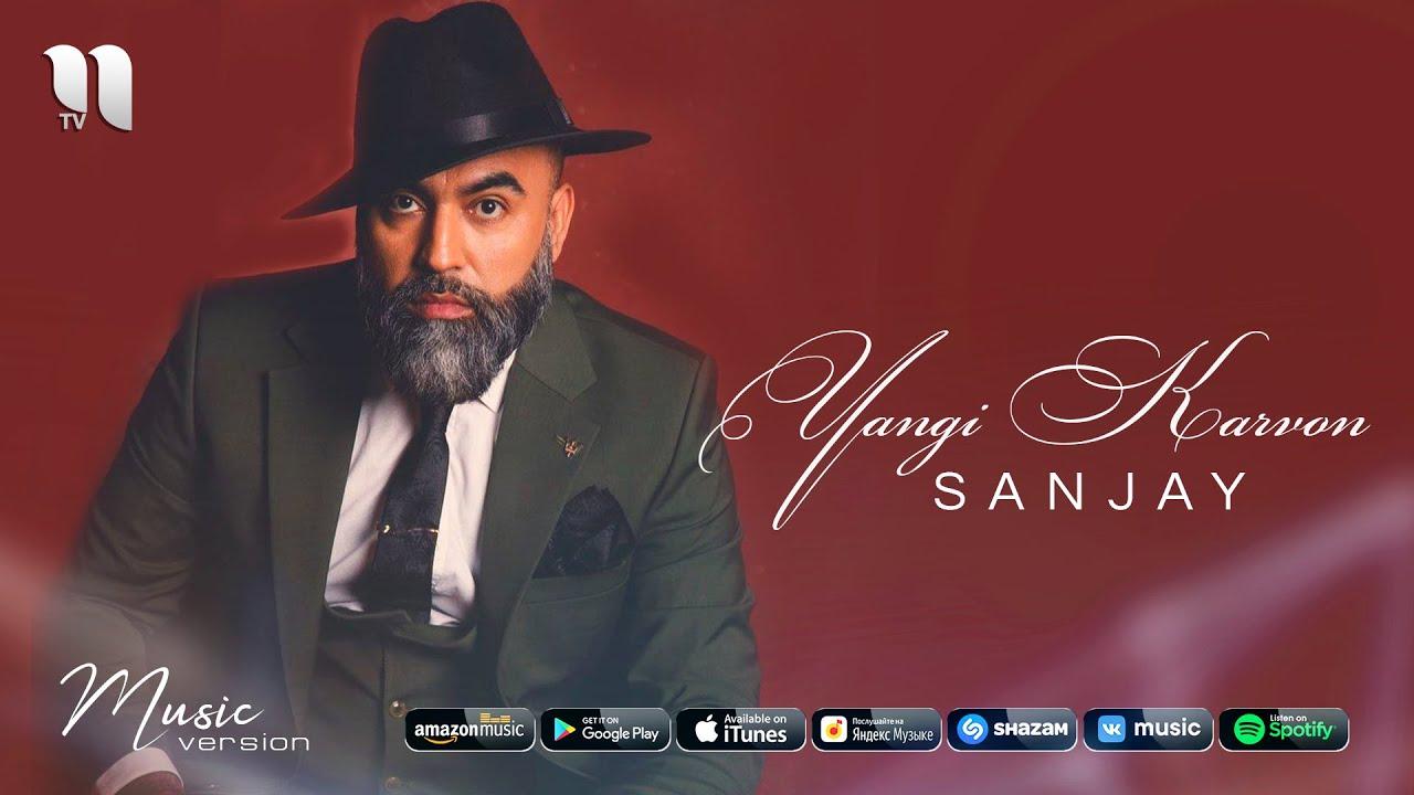 Sanjay - Yangi karvon (audio 2021) MyTub.uz TAS-IX