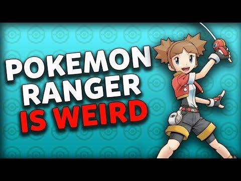 Pokemon Ranger Is WEIRD!
