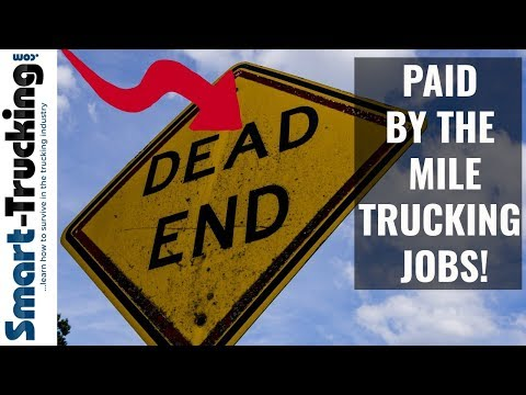 Why a Paid By the Mile Trucking Job is a Dead End Career