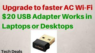 $20 USB WiFi Adapter - AC Wireless - 802.11ac - Review
