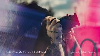 Puffs - Text Me Records / Social Work [BGM/배경음악]