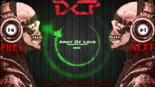 ♫ ★ Non Copyrighted Music : ♫  : Terabyte Frenzy - Army Of Love Remix (Dubstep)