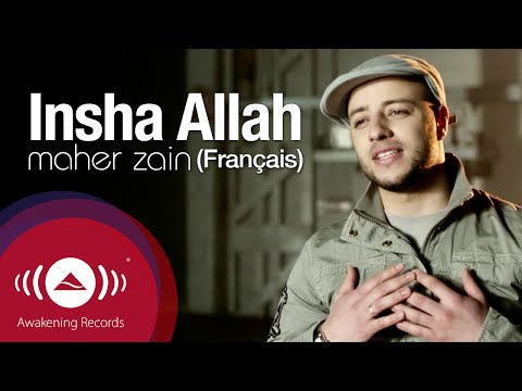 Maher Zain  Inchallah Français  Insha Allah French Version   Music