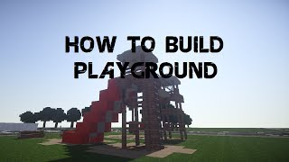 Minecraft | How to build: Playground - Part 1