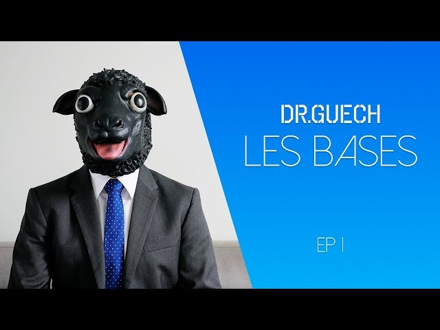 Dr. Guech - Les bases Ep1 - القواعد ح 1