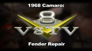 1968 Camaro Fender Rust Repair How-To Video V8TV