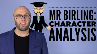 39;An Inspector Calls39; Mr Birling Character Analysis (animated)