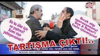AK Parti'yi savunan adamı görünce dayanamadı karşılık verdi, tansiyon yükseldi