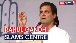 Congress Leader Rahul Gandhi Slams Centre Over Privatisation Of Trains   CNN News18