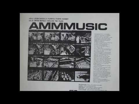 AMM - Later During A Flaming Riviera Sunset (1967)