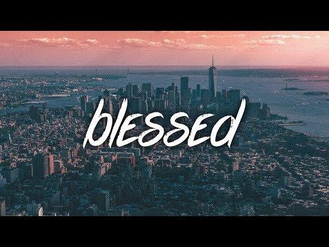J-Wright - Blessed feat. Scotty B (Lyrics / Lyric Video)