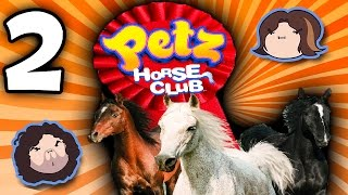 Petz Horse Club: Giddy Up! - PART 2 - Game Grumps