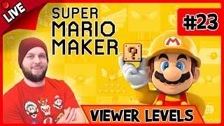 🔴 Super Mario Maker - Viewer Levels + Bookmarked Levels + Super Expert No Skip - LIVE STREAM [#23]