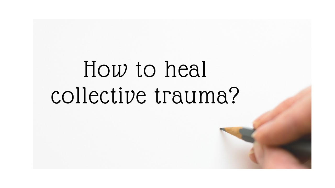 How to heal collective triggers