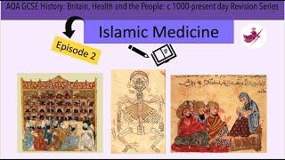 Episode 2-Islamic Medicine//AQA GCSE History: Medicine Revision Series